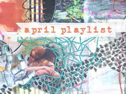 Playlist of the Month: March